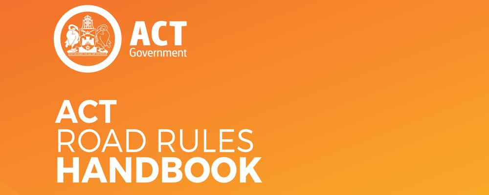 Driving In Canberra: ACT Road Rules Handbook